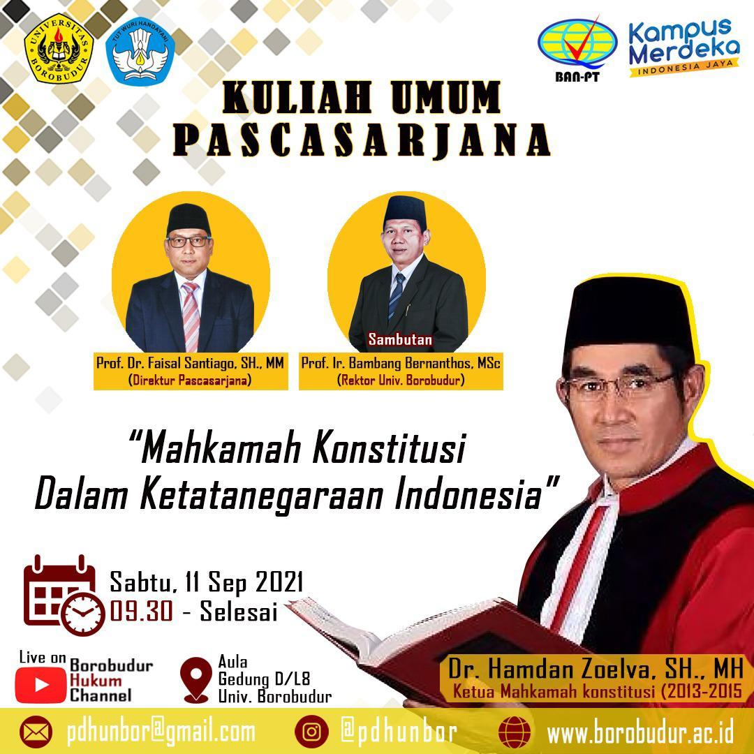 """Kuliah Umum """"Mahkamah Konstitusi dalam Ketatanegaraan Indonesia"""""""